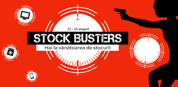 Stock Busters din 22 - 24 august 2017 la eMAG