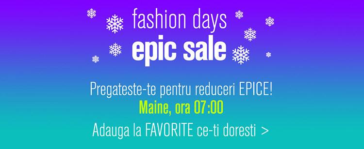 Epic Sale la FashionDays din ianuarie 2018