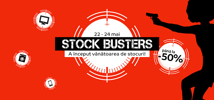 Stock Busters din 22 - 24 mai la eMAG