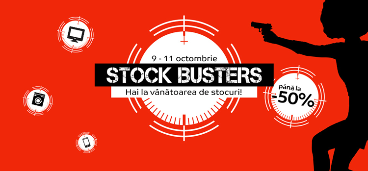 Stock Busters din 9 - 12 octombrie 2018 la eMAG