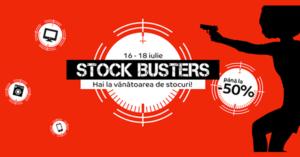 Campanie Stock Busters din 16 - 18 iulie 2019 la eMAG