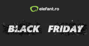 Campanie Black Friday 2019 la Elefant