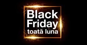 Black Friday Orange toată luna noiembrie