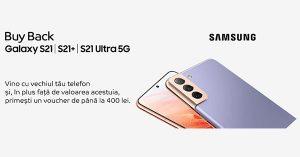 Campanie Buy-Back Samsung Galaxy S21 eMAG
